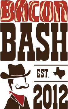 c7721101797 It s a  bacon bash! Can t go wrong with bacon!  BaconBashTexas