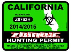 CALIFORNIA Zombie Hunting Permit
