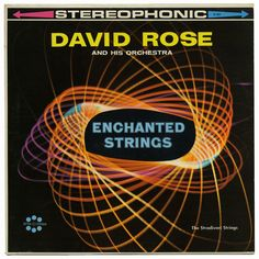 Enchanted Strings, David Rose
