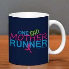 If you're looking for the perfect running gift for the runner in your life, give them this awesome running mug featuring our One Bad Mother ...