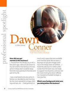 Women With Know How profile inspirational women in our community each month, make sure to read Decembers profile on Dawn Conner read about her journey in the business world. The article is called Owner Reaching For The Stars Vintage and don't forget to read all other wonderful articles in December 2013 edition!