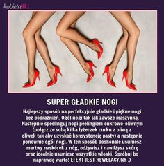 Super gładkie nogi!!! Beauty Habits, Beauty Tips For Skin, Skin Care Tips, Health And Beauty, Beauty Care, Diy Beauty, Beauty Ideas, Face Care, Body Care