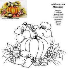 abóboras e morangos, pumpkins and strawberries Fruit Painting, Tole Painting, Fabric Painting, Painting & Drawing, Fruit Coloring Pages, Animal Coloring Pages, Coloring Books, Stencil Patterns, Painting Patterns