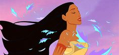 """Colors of the Wind"" — Pocahontas 