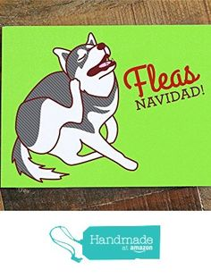"Funny Dog Christmas Card ""FLEAS Navidad"" - Dog Holiday Card, pun card, happy holidays card, funny xmas card, dog lover card, husky lover from Tiny Bee Cards https://www.amazon.com/dp/B018G12S9U/ref=hnd_sw_r_pi_dp_95MFyb3GE2Y8T #handmadeatamazon"