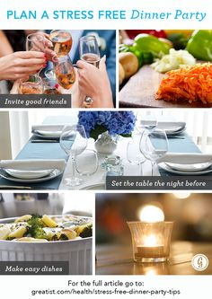 Simplify the process! How to plan a stress-free dinner party by @Greatist.