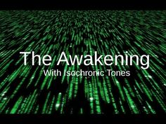 AWAKENING Matrix: The code for DEEP Relaxation with Alpha isochronic tones (20:01)
