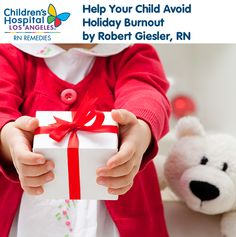 Help Your Child Avoid Holiday Burnout - The #holidays are a magical and exciting time for kids. Robert provides tips on avoiding over-stimulation, staying active and preventing your #kids from expecting too much.