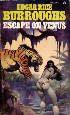Ace 21564 by uk vintage on Flickr. 1968; Escape on Venus by Edgar Rice Burroughs. Cover art by Frank Frazetta.