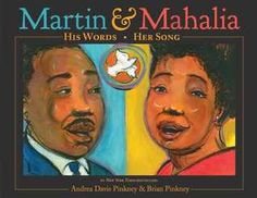 Martin & Mahalia: His Words, Her Song by Andrea Davis Pinkey - 323.092 P655M - http://library.cedarville.edu/record=b1371420