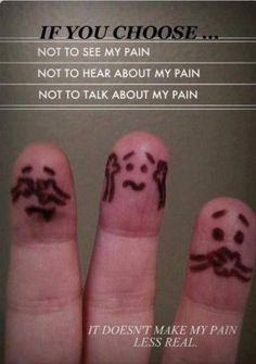 There are some family/friends that do not know what to do to help those of us with Chronic pain so they ignore.