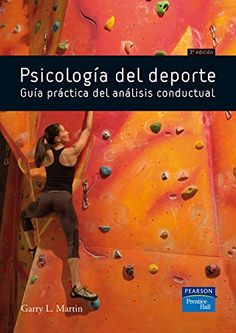 Psicología del deporte : guía práctica del análisis conductual / Garry L. Martin Marketing, Study, Baseball Cards, Reading, Books, Products, Motivational Interviewing, Family Therapy, Psicologia