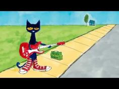 Pete The Cat -I Love My White Shoes - YouTube