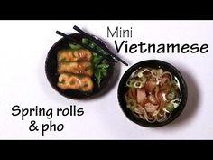 Miniature Vietnamese Spring Rolls & Pho - Polymer Clay Tutorial - YouTube
