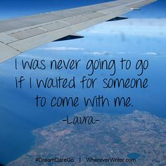 """""""I was never going to go if I waited for someone to come with me."""" #travel #quotes   CLICK to see how one woman graduated from university, and instead of starting a job, started traveling the world! #travelquotes"""