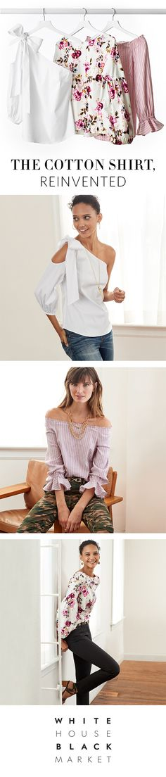 How do you make a cotton shirt even better? Add a bit of romance—think ruffles, bows and bouquet prints. And choose hues from crisp white to a sweet shade of pink—in solids, stripes or florals. Visit The Shirt Shop at whbm.com to see the entire collection.   | White House Black Market