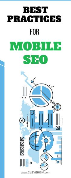 Best Practices for Mobile SEO. Mobile search engine optimization (SEO) has been a hot topic in the marketing industry for quite a while. The talk has finally become extremely relevant, as studies continuously show mobile search is overtaking desktop searches. #cleverism #bestpractices #mobileseo #marketing.