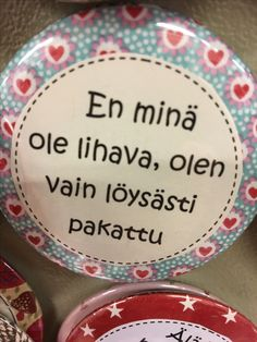 Haha Funny, Funny Texts, Learn Finnish, Peace Of Mind, Live Life, Birthday Wishes, Words, Quotes, Quotations