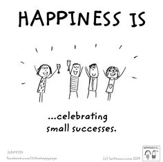 Happiness is celebrating small successes. Love My Job Quotes, Cute Happy Quotes, Happy Moments, Happy Thoughts, Make Me Happy, Are You Happy, Words Quotes, Life Quotes, Sayings