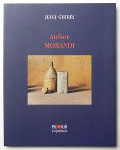 Atelier MORANDI   Luigi Ghirri