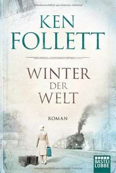 Winter der Welt: Die Jahrhundert-Saga. Roman: Amazon.de: Ken Follett, Dietmar Schmidt, Rainer Schumacher: Bücher