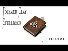 Polymer Clay Spellbook Pendant Tutorial | Pagan/Wiccan Crafts - YouTube