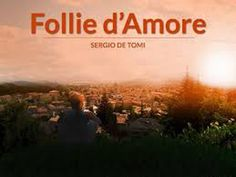 Follie d'Amore di Sergio de Tomi  http://boscodeisognifantastici.blogspot.it/2015/01/d-sergio-de-tomi.html