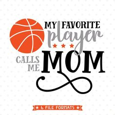 Basketball Mom SVG file for Cricut and Silhouette vinyl craft projects as well as scrap booking, card making and Iron on transfer crafts.