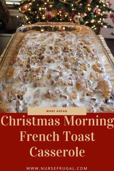 Cinnamon Roll French Toast Casserole – Nurse Frugal