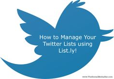 """List.ly Unveils Smart Twitter List Management Tool"" by Mike Altion"