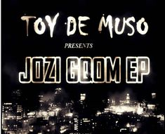 JOZI GQOM EP AVAILABLE FOR DOWNLOAD ON TRAXSOURCE. Release Date, Electronic Music, February, Neon Signs, Toys, Games, Toy