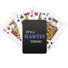 IT'S A MARTIN THING! PLAYING CARDS