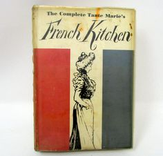 Vintage The Complete Tante Marie's French Kitchen Cookbook 1962 Cook book Recipes Old Cookbook - May 19 2019 at Cooking App, Cooking Spoon, Cooking Dishes, Cooking Torch, Cooking Time, Low Fat Chicken Recipes, Meal Recipes, Pasta Recipes, Healthy Indian Recipes