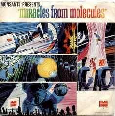 """Monsanto Presents """"Miracles of Molecules"""" Record by grickily (Disneyland)"""