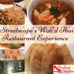 Streetscape's Wok'd Thai Restaurant Experience