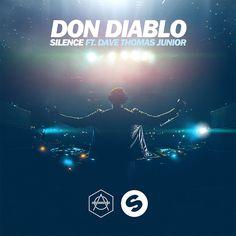 Don Diablo feat. Dave Thomas Jr. - Silence (Extended Mix)