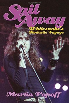 Popoff, Martin - Sail Away: Whitesnake's Fantastic Voyage - USA - 2015