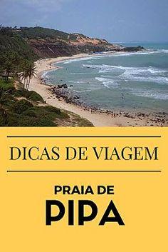 Dicas de viagem, passeios, informações e roteiro para Praia de Pipa no Rio Grande do Norte