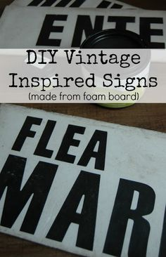 DIY Vintage Signs Made From Foam Board