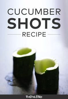 Cucumber Shots Recipe