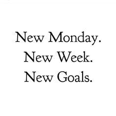 #HAPPYMONDAY  New Monday New Week New Goal  Pic by @benamor1925 #quoteoftheday #wordsofwisdom #monday by theworkinggirl