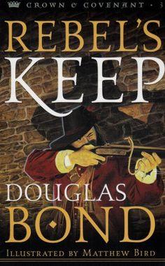 Duncan's War/King's Arrow/Rebel's Keep (Crown and Covenant Series 1-3) by Douglas Bond http://www.amazon.com/dp/0875526713/ref=cm_sw_r_pi_dp_w9jgvb0MVZ409