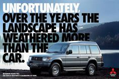 Print advertisement created by Africa, Brazil for Mitsubishi, within the category: Automotive. Mitsubishi Pajero, Mitsubishi Motors, Clever Advertising, Advertising Poster, Pajero Full, Ford Maverick, Best Ads, Hot Rides, Jeep Truck