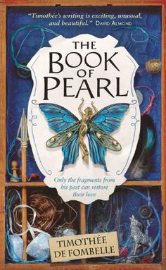 Buy The Book of Pearl by Sarah Ardizzone, Timothée de Fombelle and Read this Book on Kobo's Free Apps. Discover Kobo's Vast Collection of Ebooks and Audiobooks Today - Over 4 Million Titles! New Books, Books To Read, Children's Books, Fiction Books, Best Fantasy Novels, Roman, Waiting For Love, Books For Teens, Great Love
