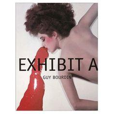 Exhibit a [Hardcover] Guy Bourdin.
