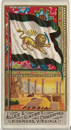Persia from Flags of All Nations Series 1 for Allen & Ginter Cigarettes Brands 1887 Ap World History, Art History, History Posters, Vintage Advertisements, Vintage Ads, Vintage Posters, Naval Flags, Persian Warrior, Iran Pictures