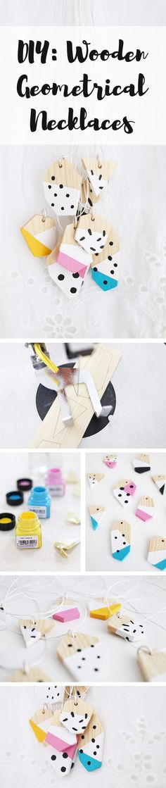 DIY: Make your own wooden geometrical necklaces.