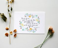"""Decorate your space with Ginably's watercolor illustration prints. - """"Keep your face towards the sunshine and the shadows will fall behind you."""" - Printed on 100% white cotton rag - Available in size"""