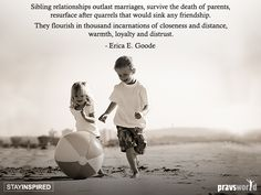 Sibling Relationships Outlast Marriages