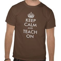 Brown Keep Calm and Teach On T-shirt